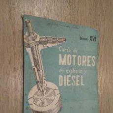 Coches y Motocicletas: CURSO DE MOTORES DE EXPLOSION Y DIESEL LECCION XVI 1960. Lote 132955750