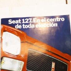 Coches y Motocicletas: SEAT 127 CATÁLOGO, 1972. Lote 133035598