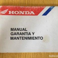 Coches y Motocicletas: MANUAL GARANTUA Y MANTENIMIENTO HONDA MOTO MOTOCICLETA. Lote 133130946