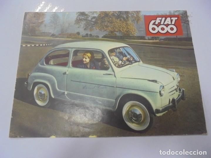 CATALOGO PUBLICITARIO. FIAT 600. CON DATOS TECNICOS, MECANICA, DESCRIPCION. VER FOTOS (Coches y Motocicletas Antiguas y Clásicas - Catálogos, Publicidad y Libros de mecánica)