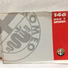 Coches y Motocicletas: ALFA ROMEO 146 MANUAL DE USO Y ENTRETENIMIENTO. Lote 133613434