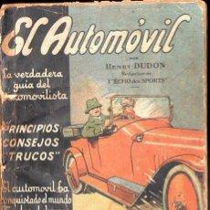 Voitures et Motocyclettes: HENRY DUDON : EL AUTOMOVIL (EDICIONES ESPAÑOLAS, C. 1920). Lote 133632346