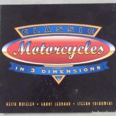 Coches y Motocicletas: LIBRO CLASSIC MOTORCYCLES IN 3 DIMENSIONS INDIAN TRIUMPH NORTON KAWASAKI HARLEY. Lote 133652742
