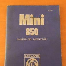 Coches y Motocicletas: MANUAL DEL CONDUCTOR MINI 850 LEYLAND AUTHI. Lote 133926677