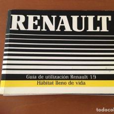 Coches y Motocicletas: MANUAL RENAULT 19 GUIA UTILIZACIÓN 1988. Lote 133944534
