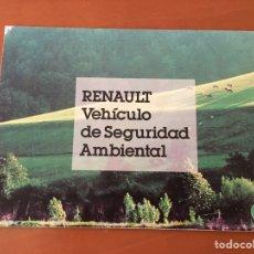 Coches y Motocicletas: PUBLICIDAD RENAULT COCHE VEHÍCULO DE SEGURIDAD AMBIENTAL DESPLEGABLE. Lote 133948621