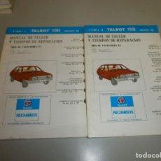 Coches y Motocicletas: MANUAL DE TALLER TALBOT 150. Lote 134583430