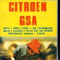 Coches y Motocicletas: MADUEÑO LEAL,, CITROEN GSA, 1980. Lote 135058058
