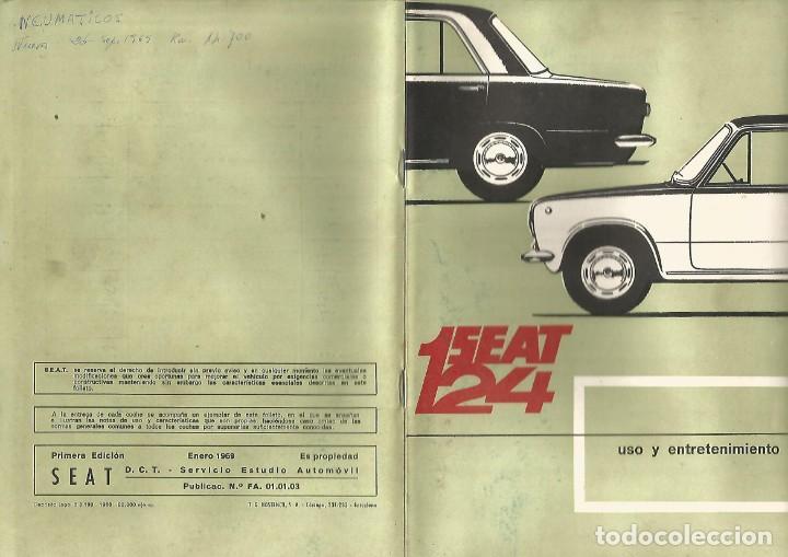 COCHE SEAT 124 MANUAL USO ENTRETENIMIENTO PRIMERA EDICION 1969 SEAT (Coches y Motocicletas Antiguas y Clásicas - Catálogos, Publicidad y Libros de mecánica)