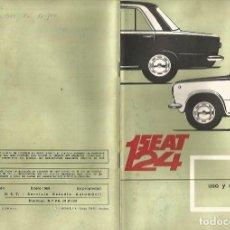 Coches y Motocicletas: COCHE SEAT 124 MANUAL USO ENTRETENIMIENTO PRIMERA EDICION 1969 SEAT. Lote 135085830
