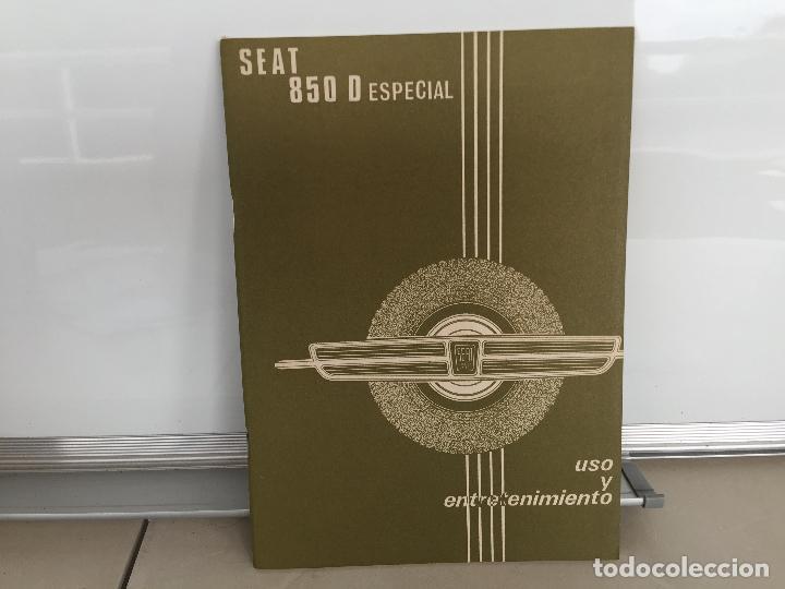 SEAT 850 D ESPECIAL MANUAL DE USUARIO 1972 (Coches y Motocicletas Antiguas y Clásicas - Catálogos, Publicidad y Libros de mecánica)