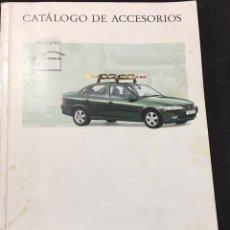 Coches y Motocicletas: LIBRO CATÁLOGO DE ACCESORIOS OPEL 1995-1996 INCLUYE VECTRA. Lote 135548985