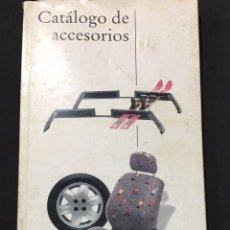 Coches y Motocicletas: LIBRO CATÁLOGO DE ACCESORIOS OPEL DE 1993. Lote 135549045