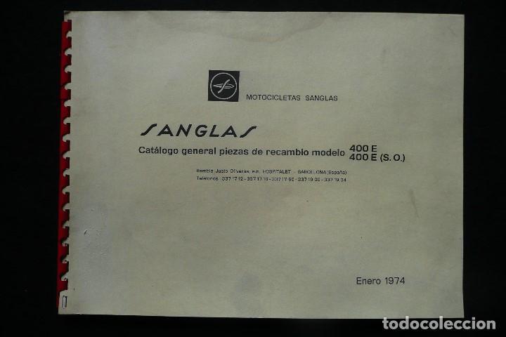SANGLAS 400E-CATALOGO GENERAL PIEZAS DE RECAMBIO (AÑO 1974) (Coches y Motocicletas Antiguas y Clásicas - Catálogos, Publicidad y Libros de mecánica)