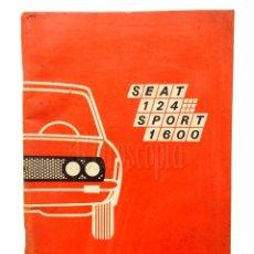 Coches y Motocicletas: CATALOGO PUBLICIDAD MANUAL USO Y ENTRETENIMIENTO SEAT 124 SPORT 1600 AÑO 1971 EN CASTELLANO. Lote 136526694
