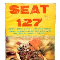 Coches y Motocicletas: CATALOGO PUBLICIDAD MANUAL USO Y ENTRETENIMIENTO SEAT 127 AÑO 1980 EN CASTELLANO AUTOTECNICA. Lote 136526714