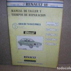 Coches y Motocicletas: MANUAL DE TALLER RENAULT 18 TOMO III. Lote 136797734