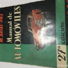 Coches y Motocicletas: LIBRO MANUAL DE AUTOMÓVILES ARIAS - PAZ. 27ª EDICIÓN.. Lote 136850066