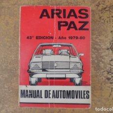 Coches y Motocicletas - MANUAL DE AUTOMOVILES- ARIAS PAZ - 137150602