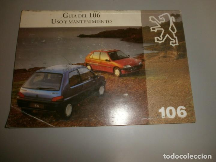 PEUGEOT 106 GUIA DEL 106 USO Y MANTENIMIENTO (Coches y Motocicletas Antiguas y Clásicas - Catálogos, Publicidad y Libros de mecánica)