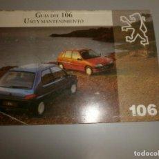 Coches y Motocicletas: PEUGEOT 106 GUIA DEL 106 USO Y MANTENIMIENTO. Lote 137225314