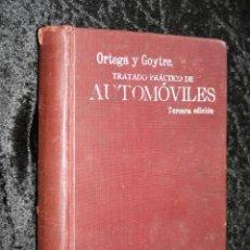 Coches y Motocicletas: TRATADO PRACTICO DE AUTOMOVILES - GUILLERMO ORTEGA / RICARDO GOYTRE - 1914. Lote 137561850