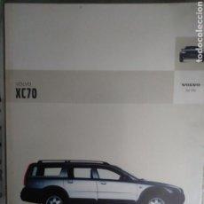 Coches y Motocicletas: CATÁLOGO VOLVO XC70. Lote 138022478