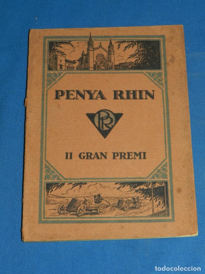 CATALOGO PROGRAMA PENYA RHIN II GRAN PREMI 1922 VILAFRANCA DEL PENEDES , COCHES (Coches y Motocicletas Antiguas y Clásicas - Catálogos, Publicidad y Libros de mecánica)