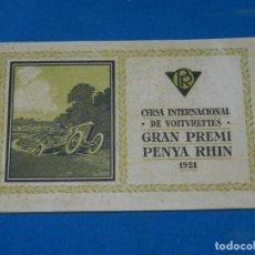 Coches y Motocicletas: PROGRAMA CURSA INTERNACIONAL DE VOITURETTES GRAN PREMI PENYA RHIN 1921 COCHES , ILUSTRADO. Lote 138048578