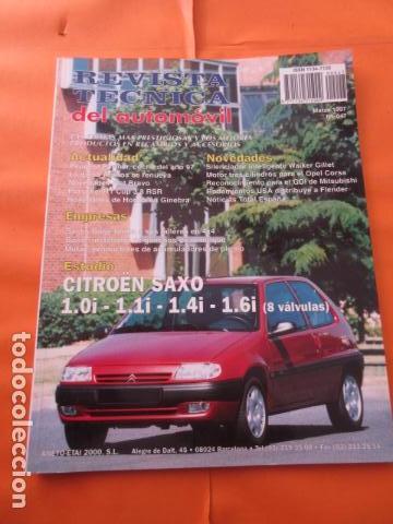 REVISTA TECNICA DEL AUTOMOVIL CITROEN SAXO 1.0 I 1.1 I 1.4 I 1.6 I 8 VALVULAS - TOTALMENTE NUEVA (Coches y Motocicletas Antiguas y Clásicas - Catálogos, Publicidad y Libros de mecánica)