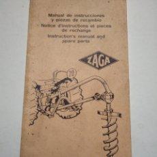 Coches y Motocicletas: ZAGA. AHOYADOR PERFORACIONES. MANUAL DE INSTRUCCIONES Y PIEZAS DE RECAMBIO.. Lote 195051550
