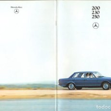 Coches y Motocicletas: MERCEDES-BENZ 200, 230, 250 GRAN CATÁLOGO EN ESPAÑOL, 46 PÁGINAS, 1979,COMO NUEVO. Lote 138717770