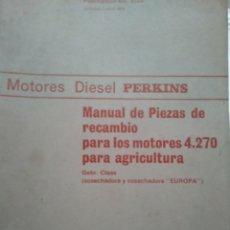 Coches y Motocicletas: PERKINS. MOTORES DIESEL. MANUAL PIEZAS DE RECAMBIO. MOTORES 4270.. Lote 138785588
