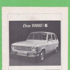 Coches y Motocicletas: PUBLICIDAD 1969. ANUNCIO COCHE RENAULT 6. Lote 138794002