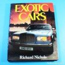 Coches y Motocicletas: EXOTIC CARS RICHARD NICHOLS BISSON BOOKS 1985 192 PAGINAS, TAPA DURA SOBRECUBIERTTA 31 X 24 CM. Lote 138802030