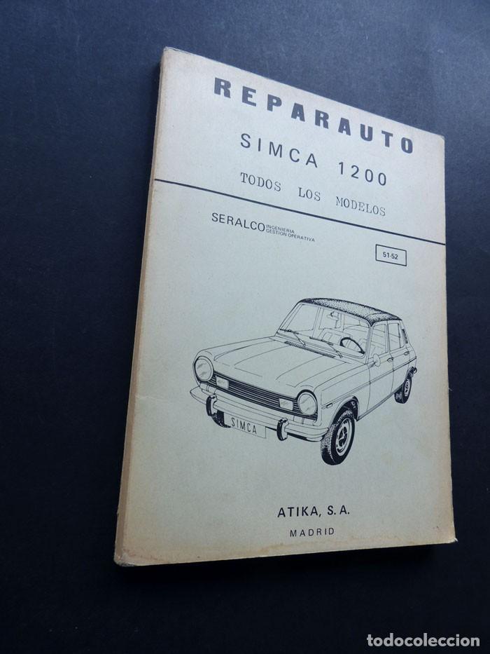REPARAUTO / SIMCA 1200 / MANUAL REPARACION / ATIKA 1976 / 97 ILUSTRACIONES / SIN USAR (Coches y Motocicletas Antiguas y Clásicas - Catálogos, Publicidad y Libros de mecánica)