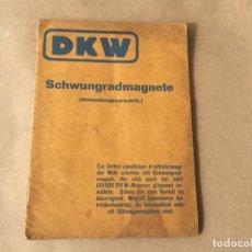 Coches y Motocicletas: DKW SCHWUNGRADMAGNETE CATALOGO ORIGINAL 1928. Lote 138980006