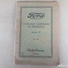 Coches y Motocicletas: FORD T 1927 CATALOGO ORIGINAL ILUSTRADO DE REPUESTOS CON ANEXO DE PRECIOS 1927. Lote 138981922