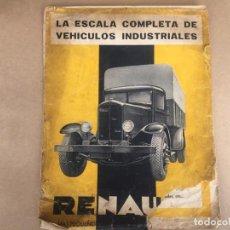 Coches y Motocicletas: CAMION RENAULT VEHICULOS INDUSTRIALES CATALOGO ORIGINAL AÑOS 30. Lote 138982874