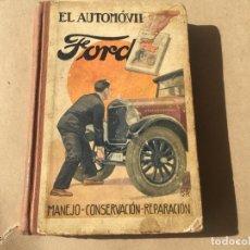 Coches y Motocicletas: FORD AUTOMOVIL LIBRO MANEJO CONSERVACION REPARACION DE 1927. Lote 139054018