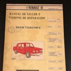 Coches y Motocicletas: RENAULT 8 TS MANUAL DE TALLER GUIA TASACIONES ORIGINAL 1981 - NO CATALOGO LIBRO REVISTA SEAT PORSCHE. Lote 139664138