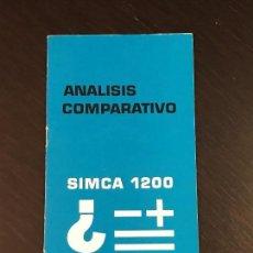 Coches y Motocicletas: SIMCA 1200 SEAT 124 ANALISIS COMPARATIVO ARGUMENTARIO VENTAS - NO CATALOGO MANUAL LIBRO - BARREIROS. Lote 139666798