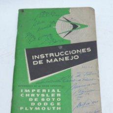 Coches y Motocicletas: INSTRUCCIONES DE MANEJO, CHRYSLER CORPORATION, IMPERIAL, DE SOTO, DODGE, PLYMOUTH, AÑOS 60, TIENE 48. Lote 140364082