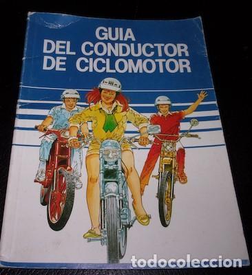 GUÍA DEL CONDUCTOR DE CICLOMOTOR, 1987 (Coches y Motocicletas Antiguas y Clásicas - Catálogos, Publicidad y Libros de mecánica)