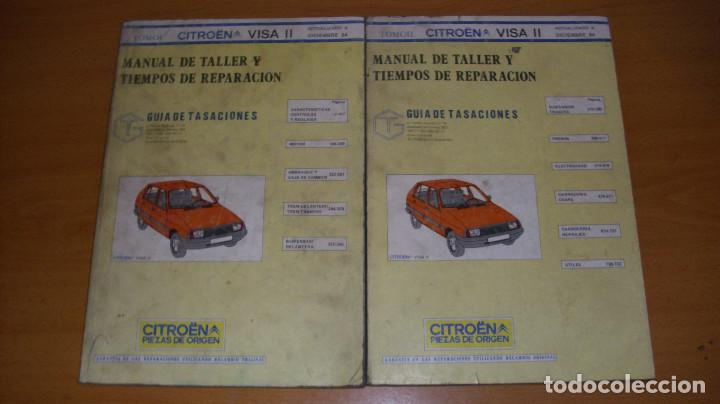 MANUAL TALLER GUÍA TASACIONES CITROEN VISA 1984 2 TOMOS REPARACIÓN AUTOMÓVIL COCHE (Coches y Motocicletas Antiguas y Clásicas - Catálogos, Publicidad y Libros de mecánica)