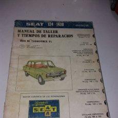 Coches y Motocicletas: MANUAL DE TALLER Y TIEMPOS REPARACION SEAT 124 1430. Lote 141131897