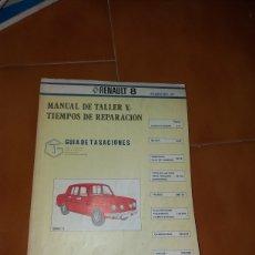 Coches y Motocicletas: MANUAL DE TALLER Y TIEMPOS REPARACION RENAULT 8. Lote 141132972
