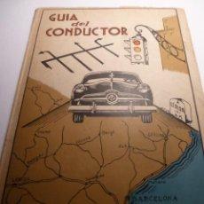Coches y Motocicletas: GUIA DEL CONDUCTOR CATALUNYA 1949-50 POR V.G CAMPOS. Lote 141184706