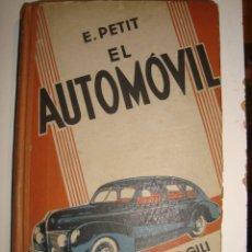Coches y Motocicletas: E. PETIT EL AUTOMOVIL POR GUSTAVO GILI . Lote 141220698