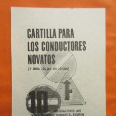 Coches y Motocicletas: 1967 CARTILLA PARA NOVATOS CONDUCTORES RECOMENDACIONES EXAMEN PRACTICO CON EL INGENIERO. Lote 141554238